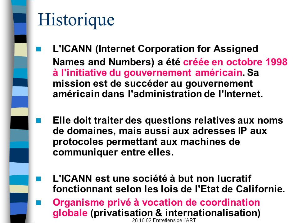 Historique L ICANN (Internet Corporation for Assigned