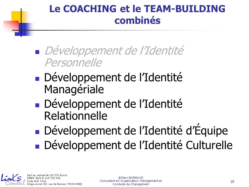 Le COACHING et le TEAM-BUILDING combinés