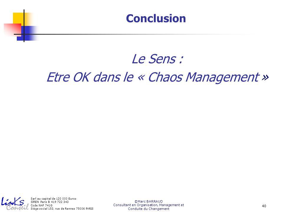 Etre OK dans le « Chaos Management »