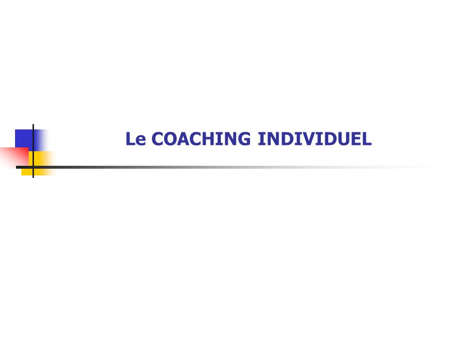 Le COACHING INDIVIDUEL
