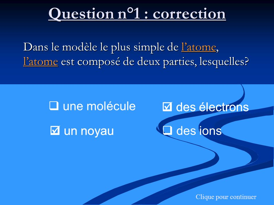 Question n°1 : correction