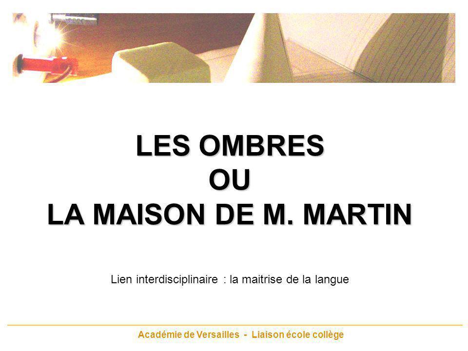 LES OMBRES OU LA MAISON DE M. MARTIN