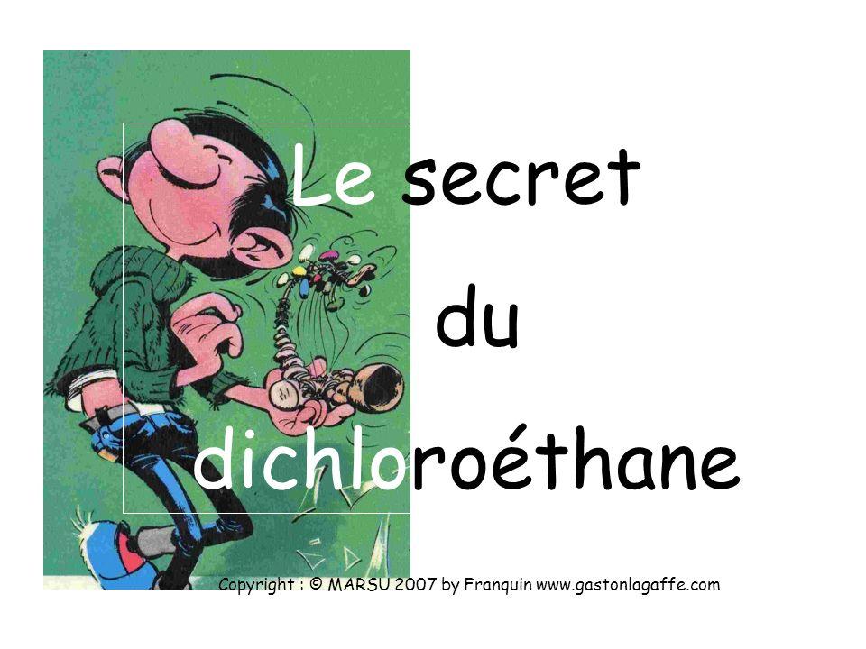 Le secret du dichloroéthane