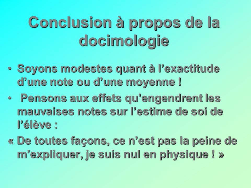 Conclusion à propos de la docimologie