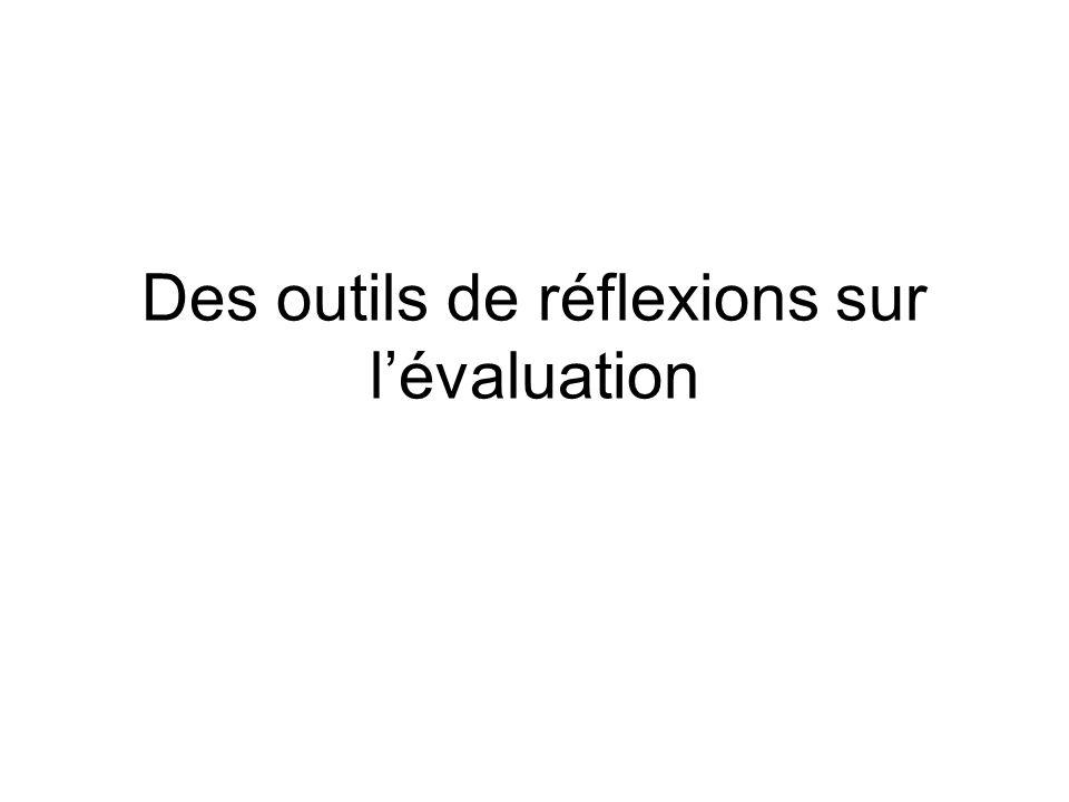 Des outils de réflexions sur l'évaluation