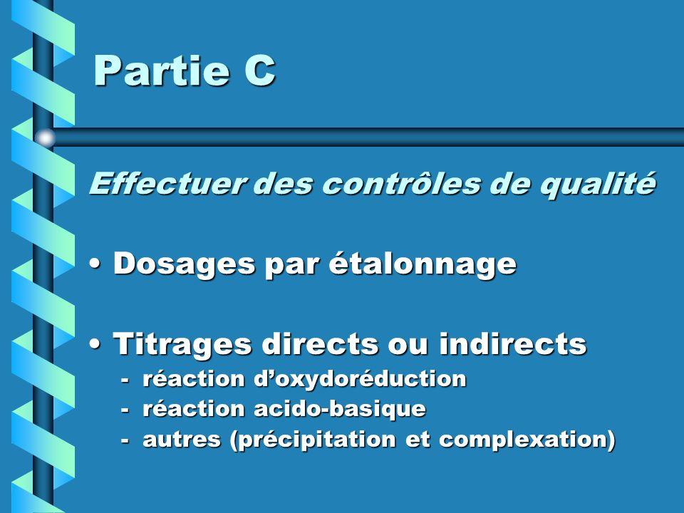 Partie C Effectuer des contrôles de qualité Dosages par étalonnage