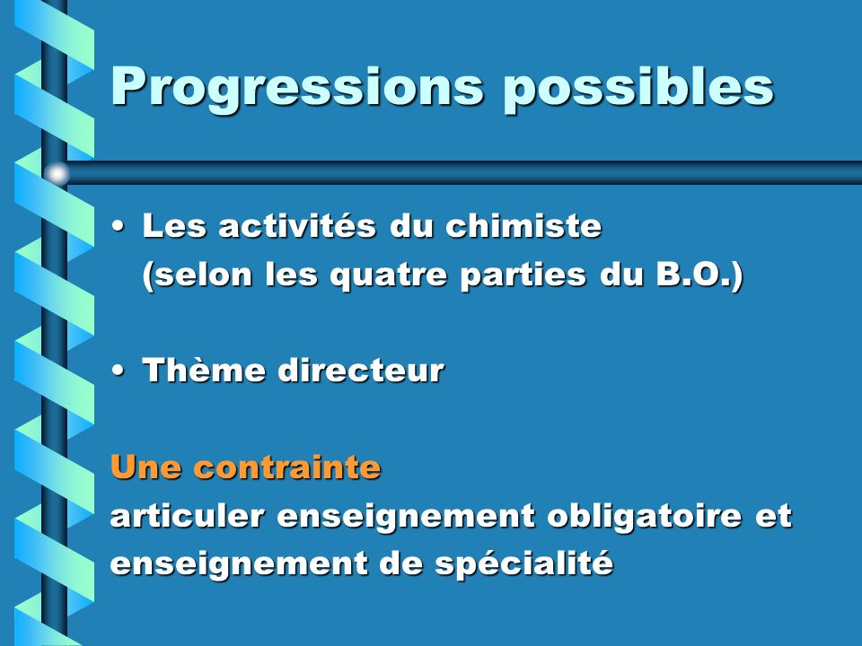 Progressions possibles