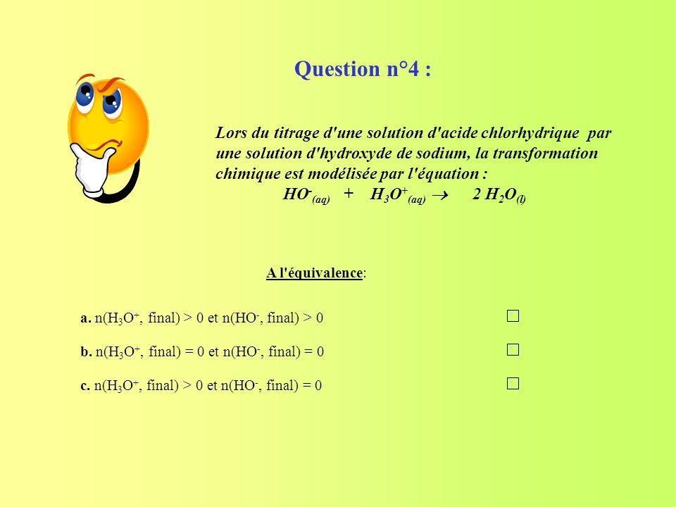 Question n°4 :