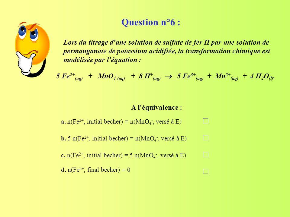 Question n°6 :