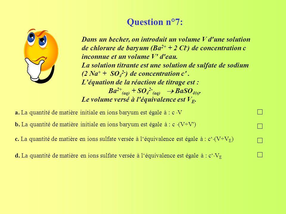 Question n°7: