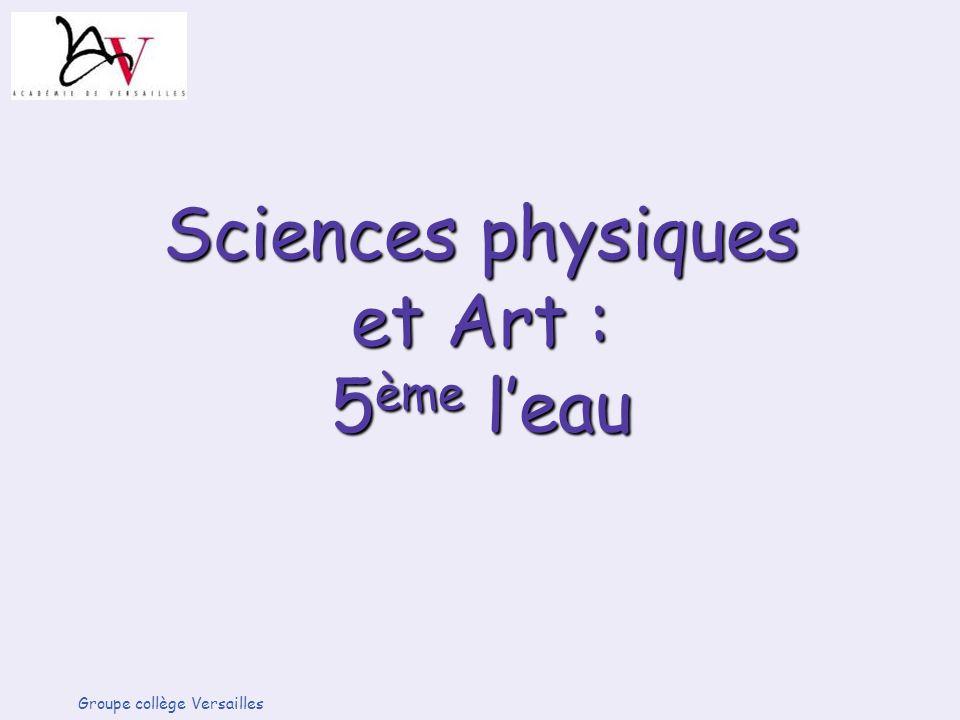 Sciences physiques et Art : 5ème l'eau