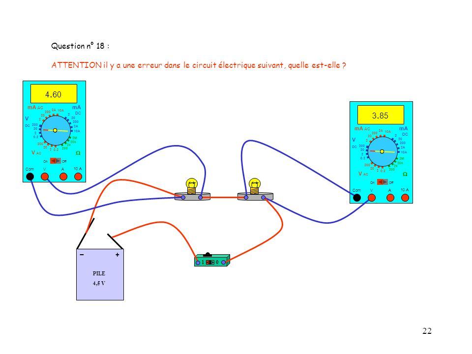Question n° 18 : ATTENTION il y a une erreur dans le circuit électrique suivant, quelle est-elle 4.60.