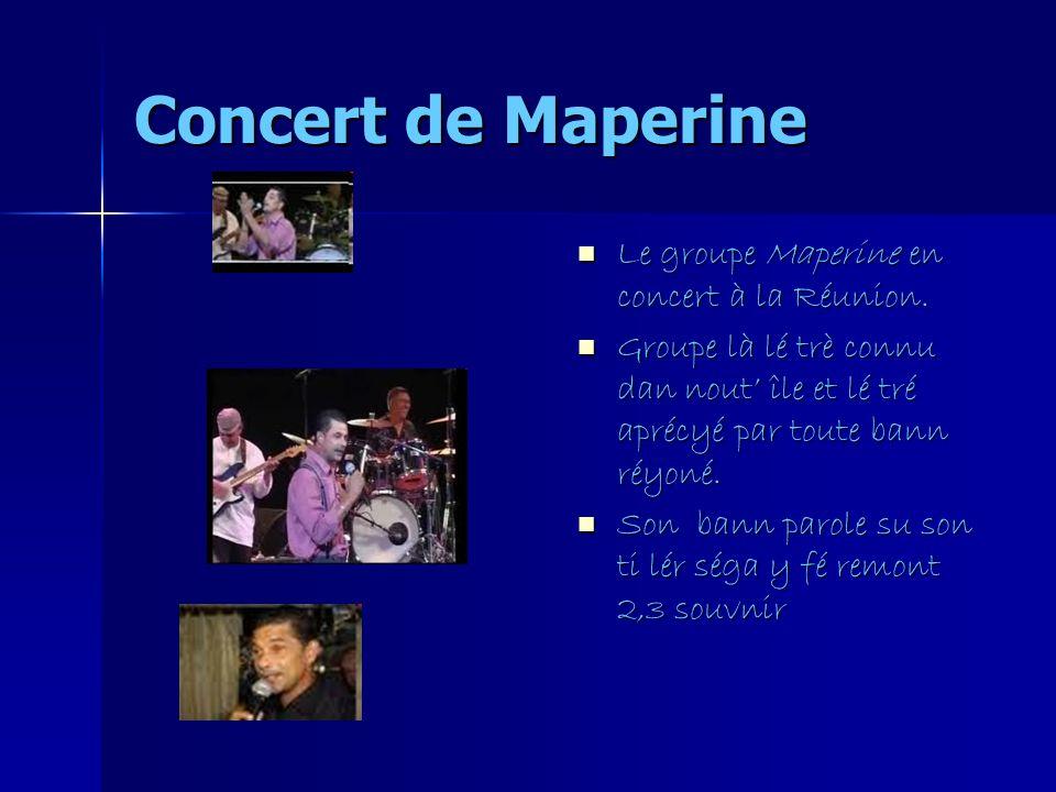 Concert de Maperine Le groupe Maperine en concert à la Réunion.