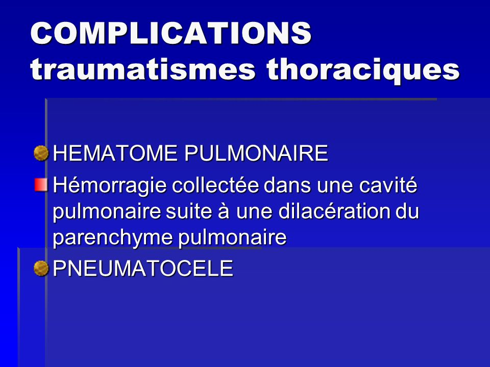 COMPLICATIONS traumatismes thoraciques