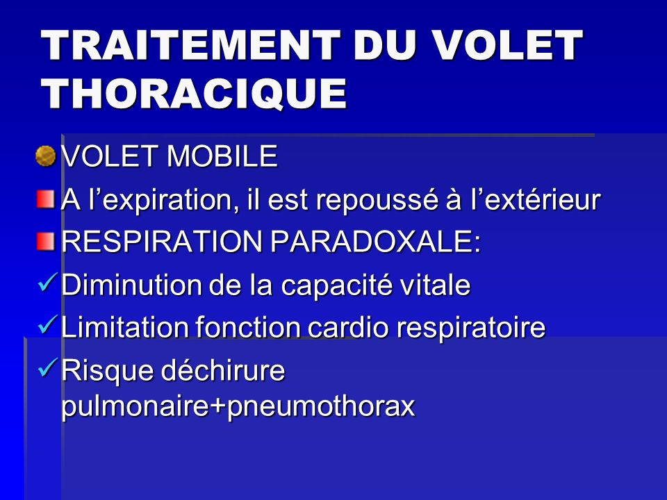 TRAITEMENT DU VOLET THORACIQUE