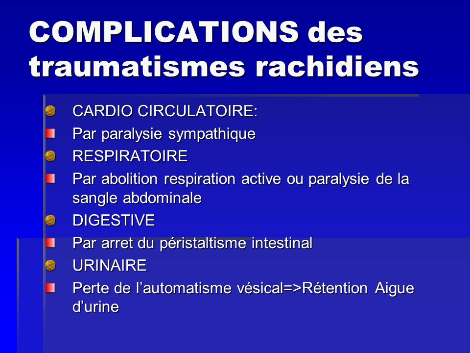 COMPLICATIONS des traumatismes rachidiens