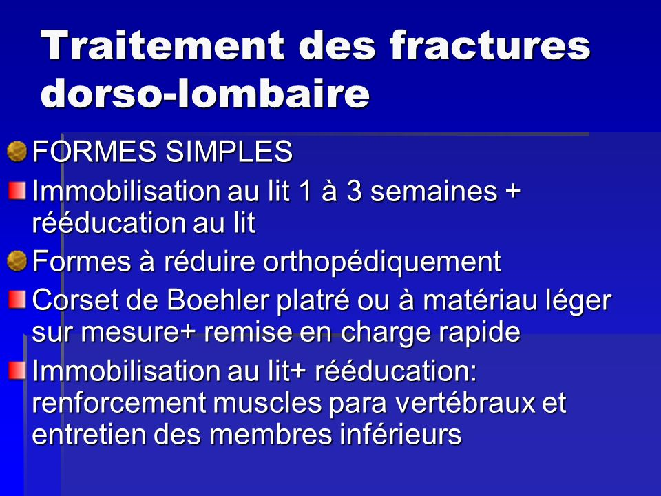 Traitement des fractures dorso-lombaire