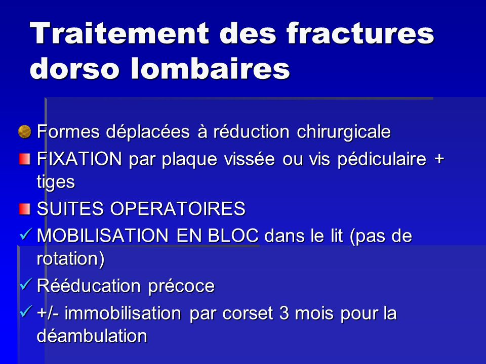 Traitement des fractures dorso lombaires