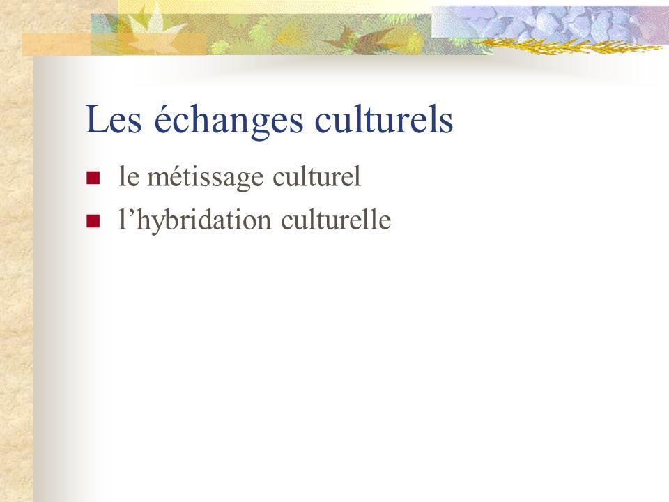 Les échanges culturels