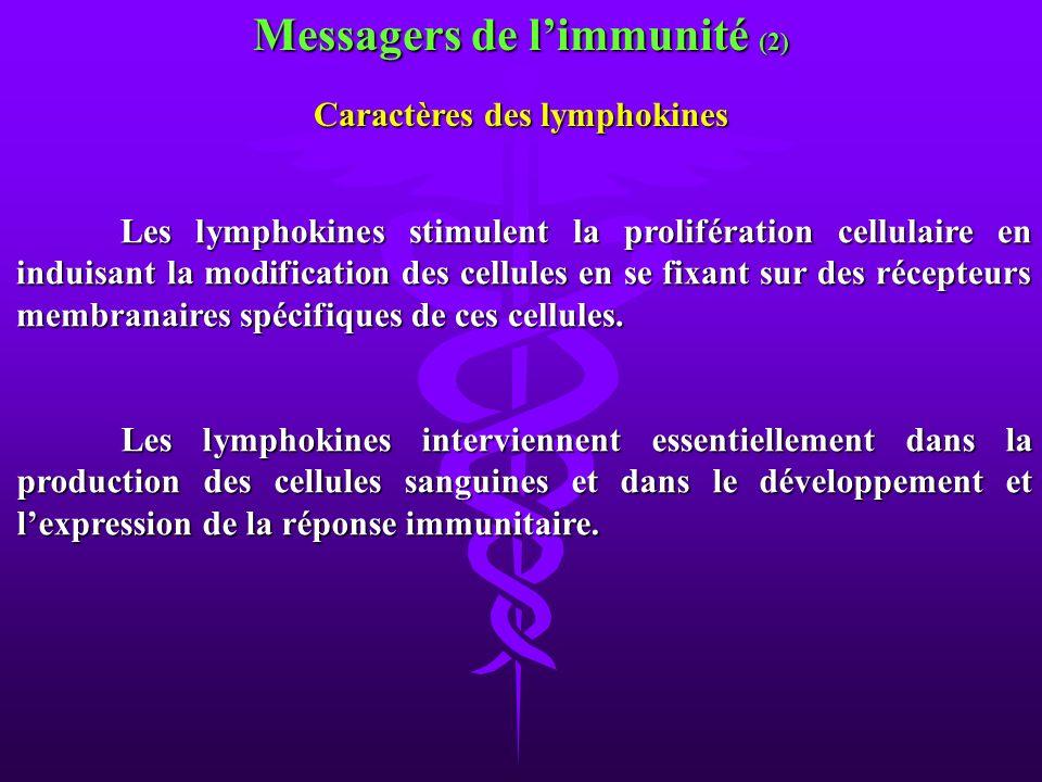 Messagers de l'immunité (2) Caractères des lymphokines