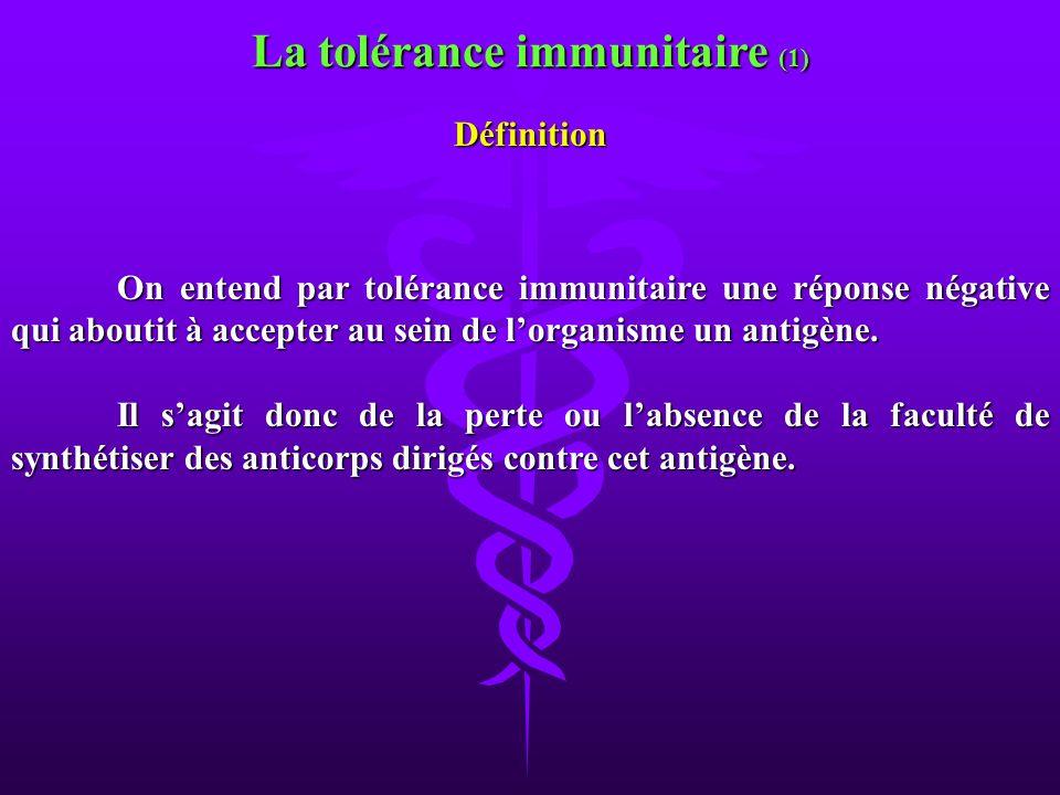 La tolérance immunitaire (1)