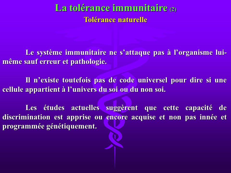 La tolérance immunitaire (2)