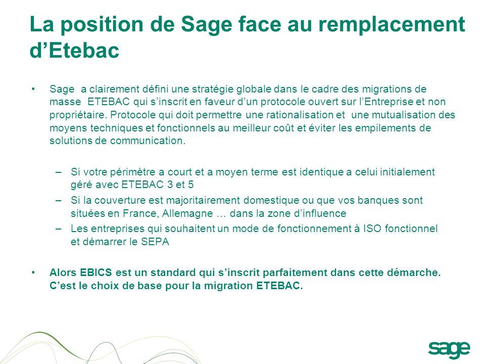 La position de Sage face au remplacement d'Etebac