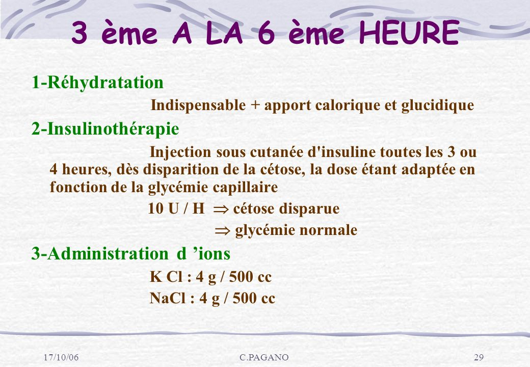 3 ème A LA 6 ème HEURE 1-Réhydratation 2-Insulinothérapie