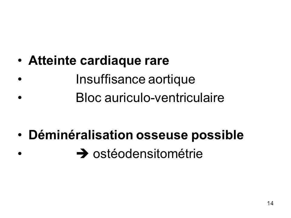 Atteinte cardiaque rare