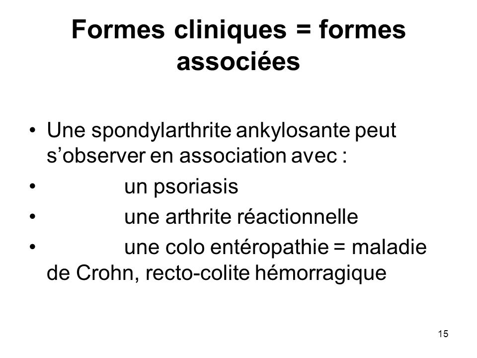 Formes cliniques = formes associées