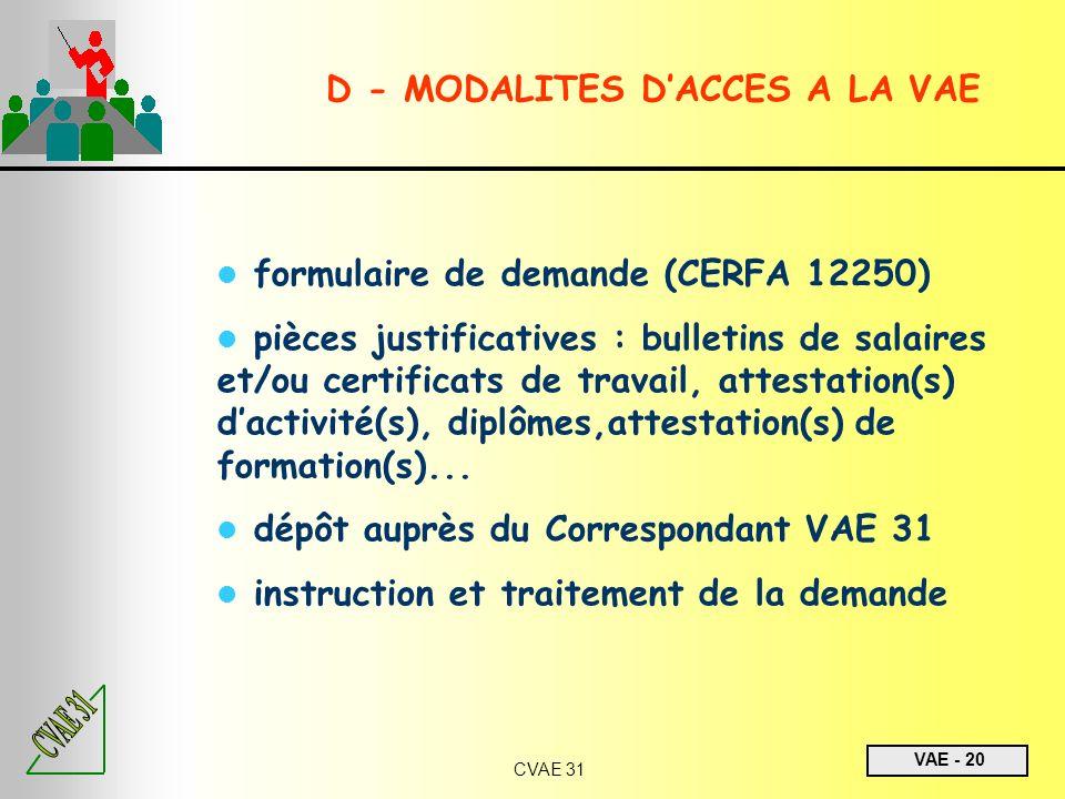D - MODALITES D'ACCES A LA VAE