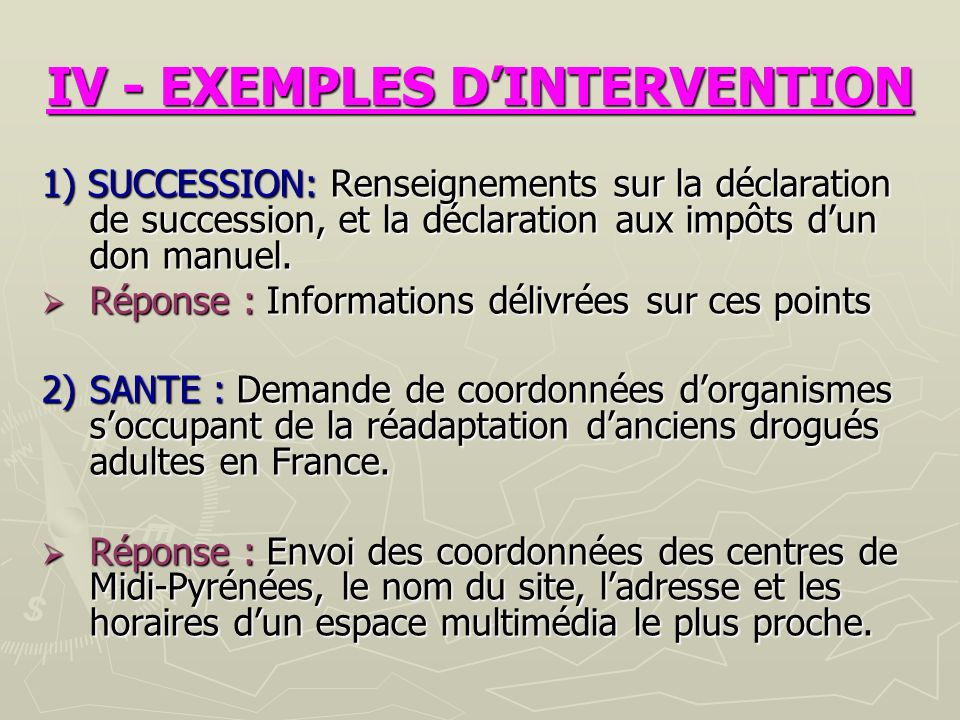 IV - EXEMPLES D'INTERVENTION