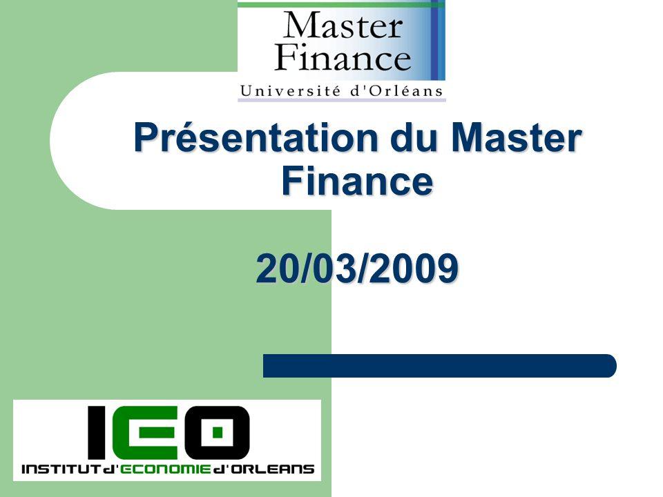 Présentation du Master Finance 20/03/2009