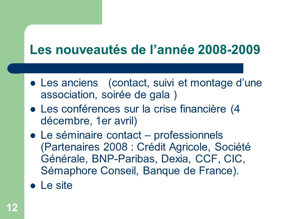 Les nouveautés de l'année 2008-2009