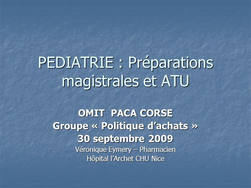 PEDIATRIE : Préparations magistrales et ATU