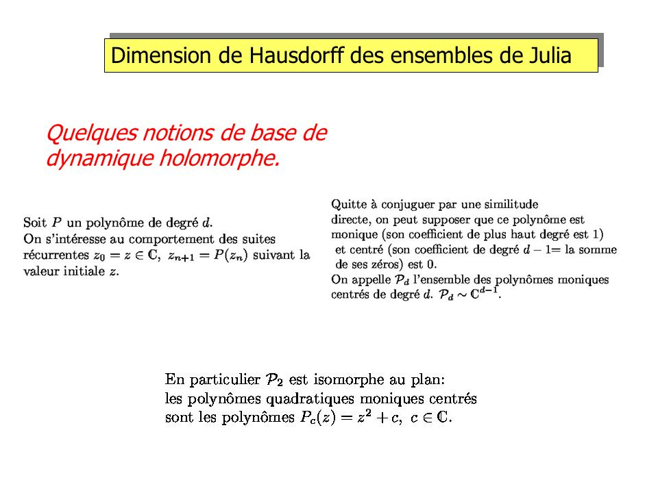 Dimension de Hausdorff des ensembles de Julia