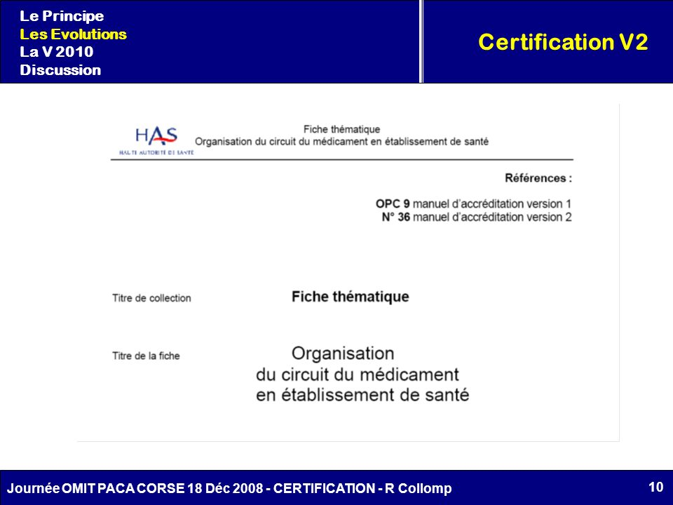 Certification V2 Le Principe Les Evolutions La V 2010 Discussion