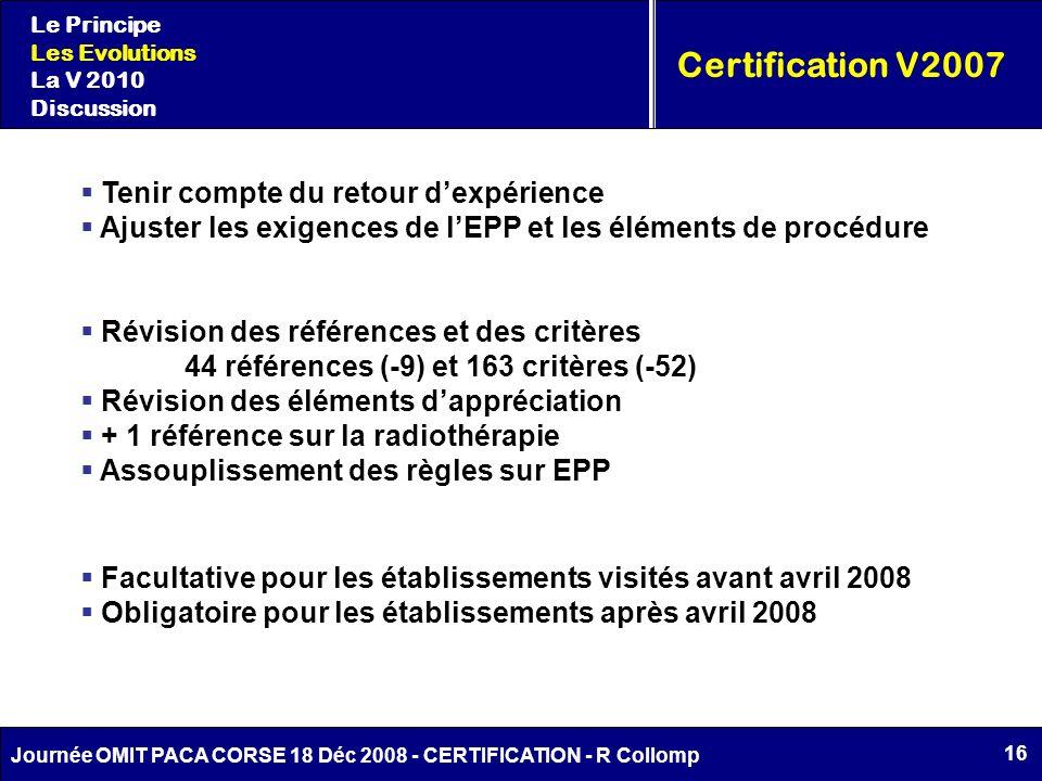 Certification V2007 Tenir compte du retour d'expérience