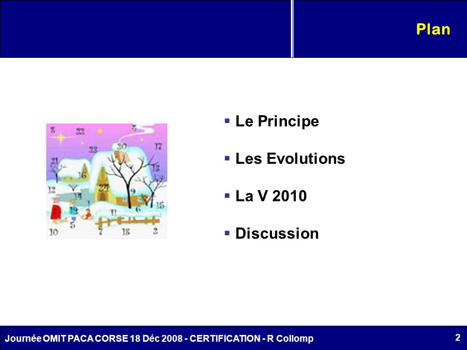 Plan Le Principe Les Evolutions La V 2010 Discussion