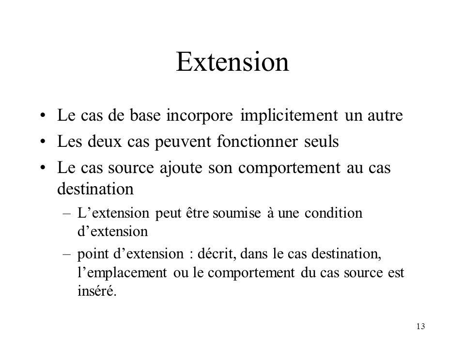 Extension Le cas de base incorpore implicitement un autre