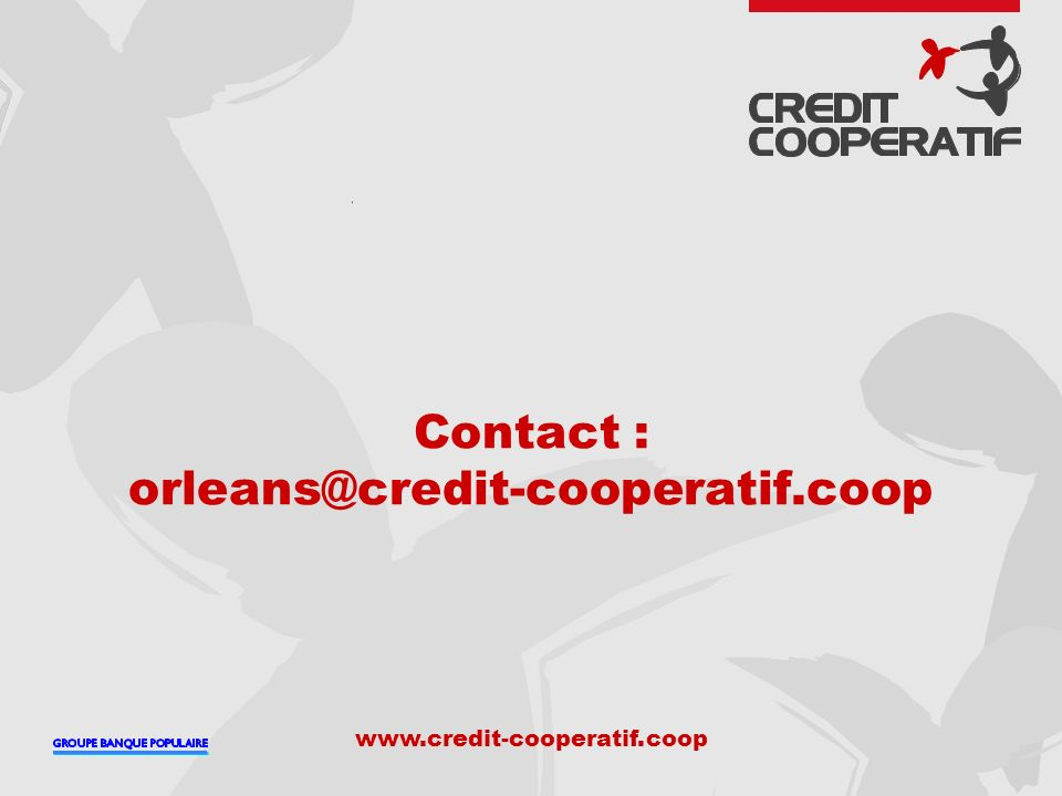 Contact : orleans@credit-cooperatif.coop