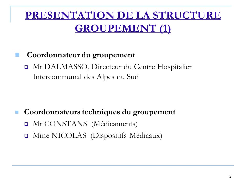 PRESENTATION DE LA STRUCTURE GROUPEMENT (1)
