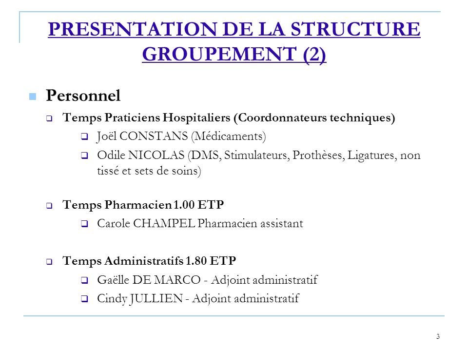 PRESENTATION DE LA STRUCTURE GROUPEMENT (2)