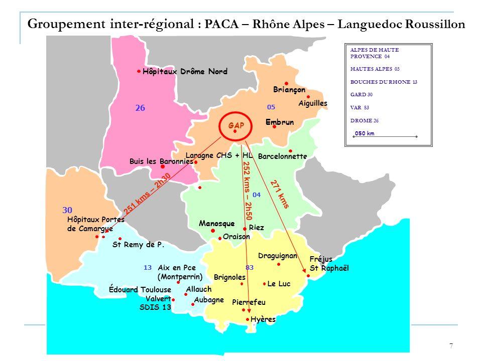 Groupement inter-régional : PACA – Rhône Alpes – Languedoc Roussillon