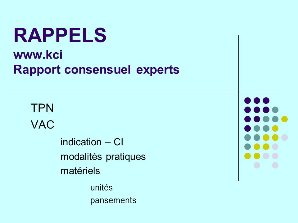 RAPPELS www.kci Rapport consensuel experts