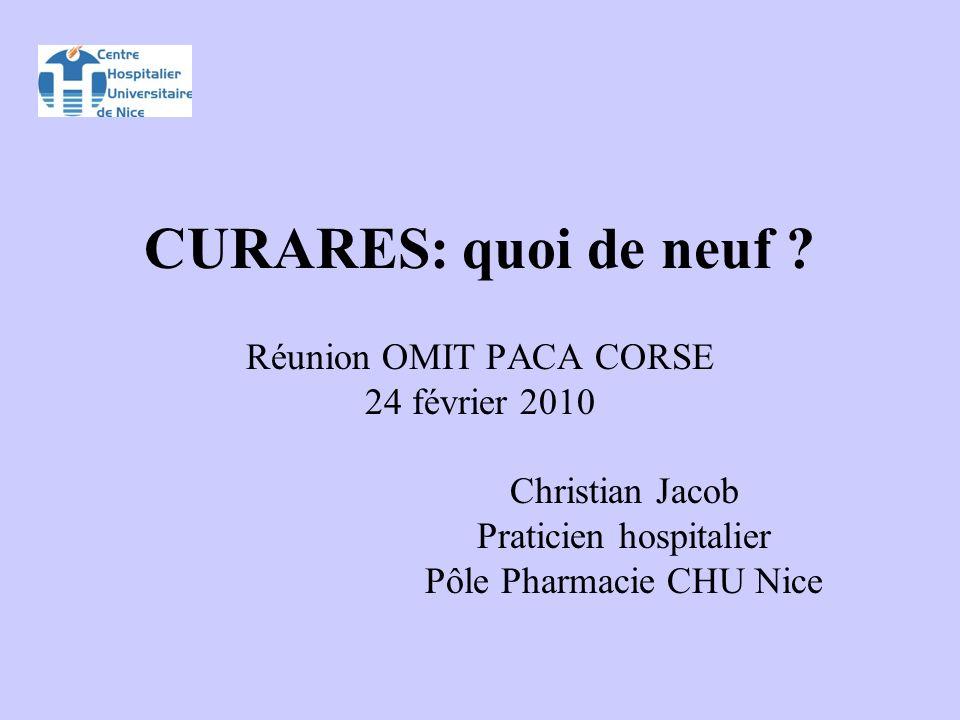 CURARES: quoi de neuf Réunion OMIT PACA CORSE 24 février 2010