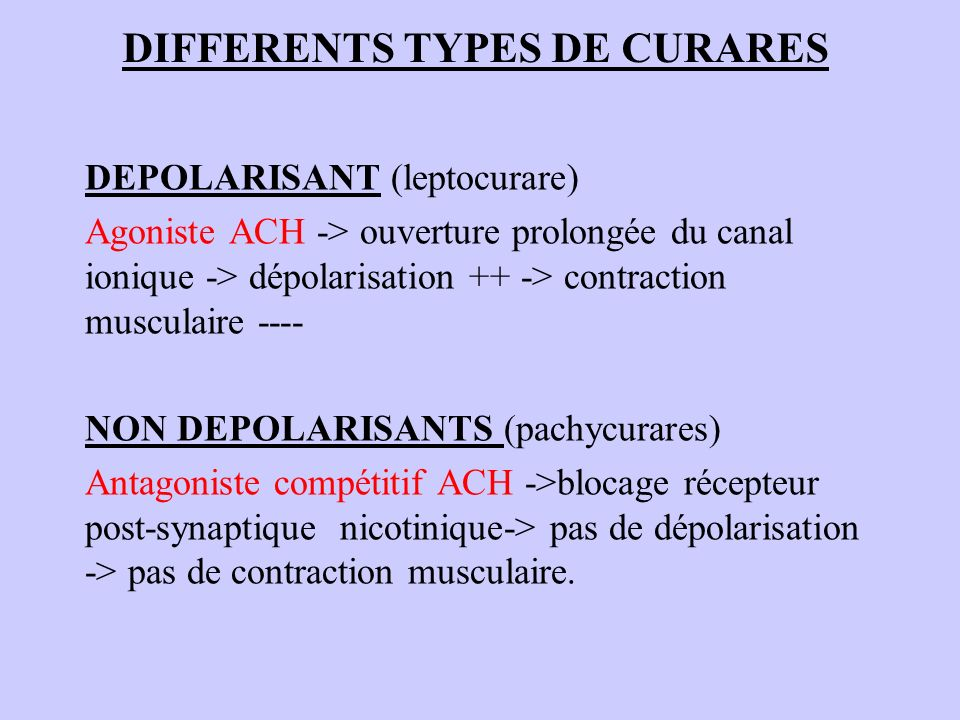 DIFFERENTS TYPES DE CURARES