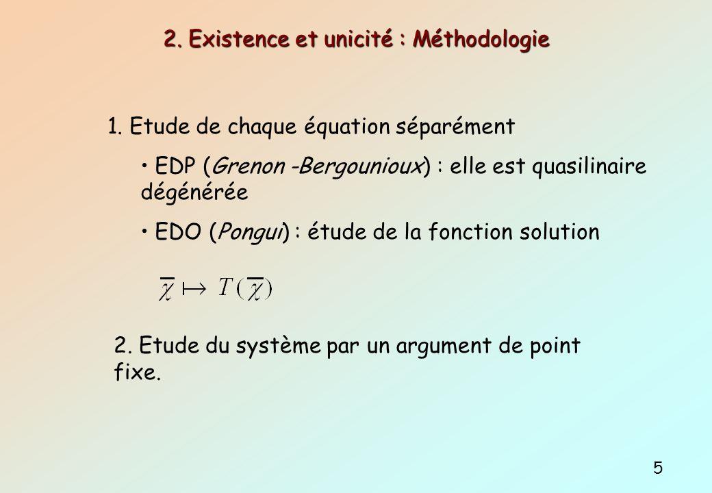 2. Existence et unicité : Méthodologie