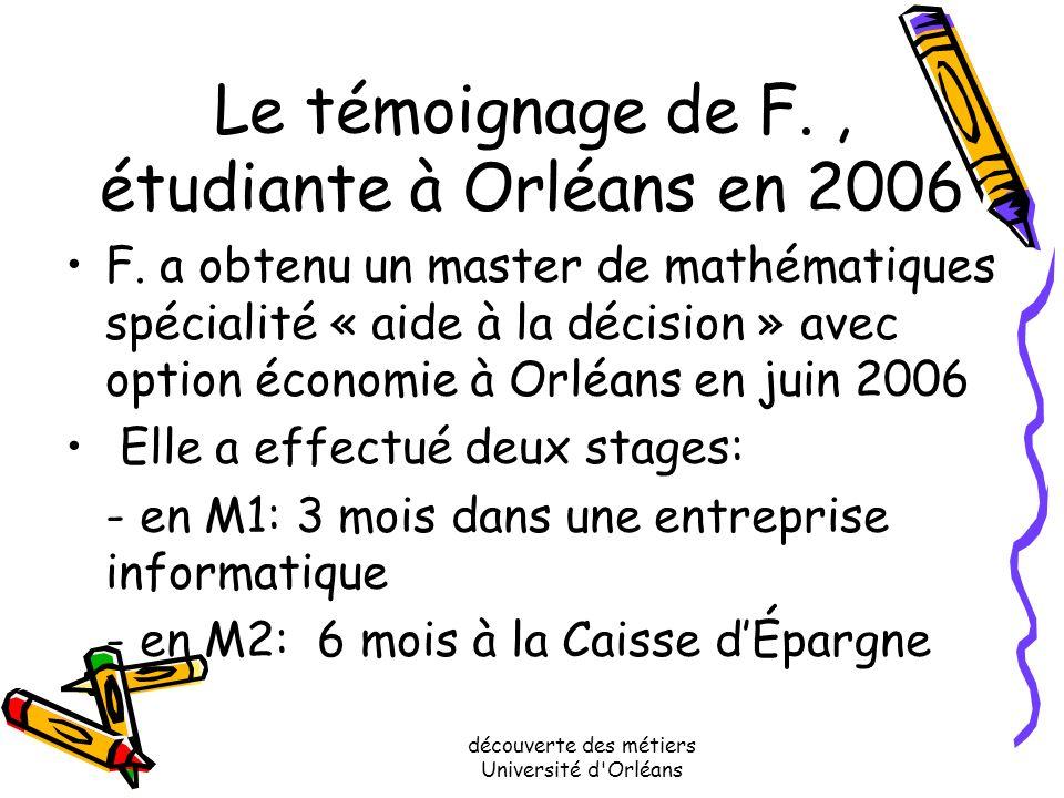 Le témoignage de F. , étudiante à Orléans en 2006