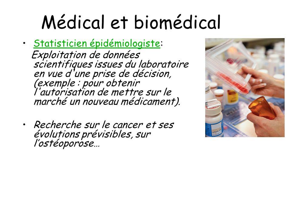 Médical et biomédical Statisticien épidémiologiste: